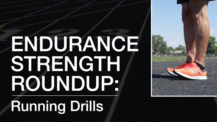 VIDEO: Endurance Strength Roundup- Running Drills
