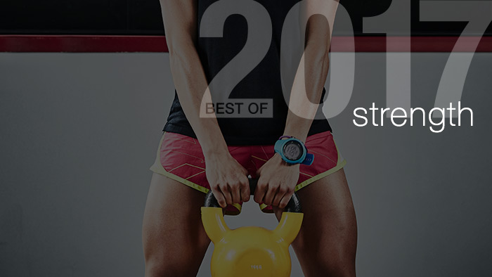 The Best of 2017: Our Top 5 Strength Training Articles