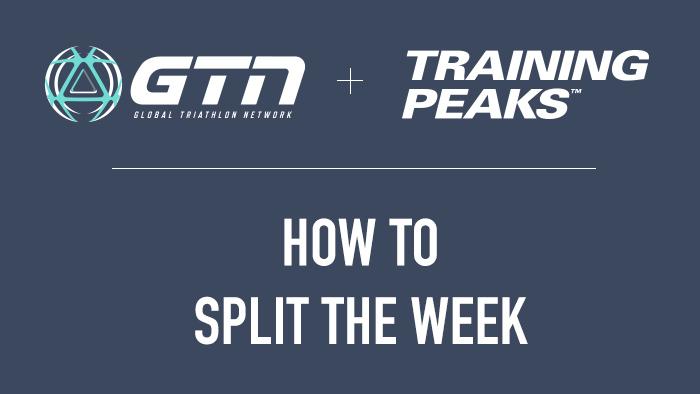 GTN Presents: Splitting Your Triathlon Training Week