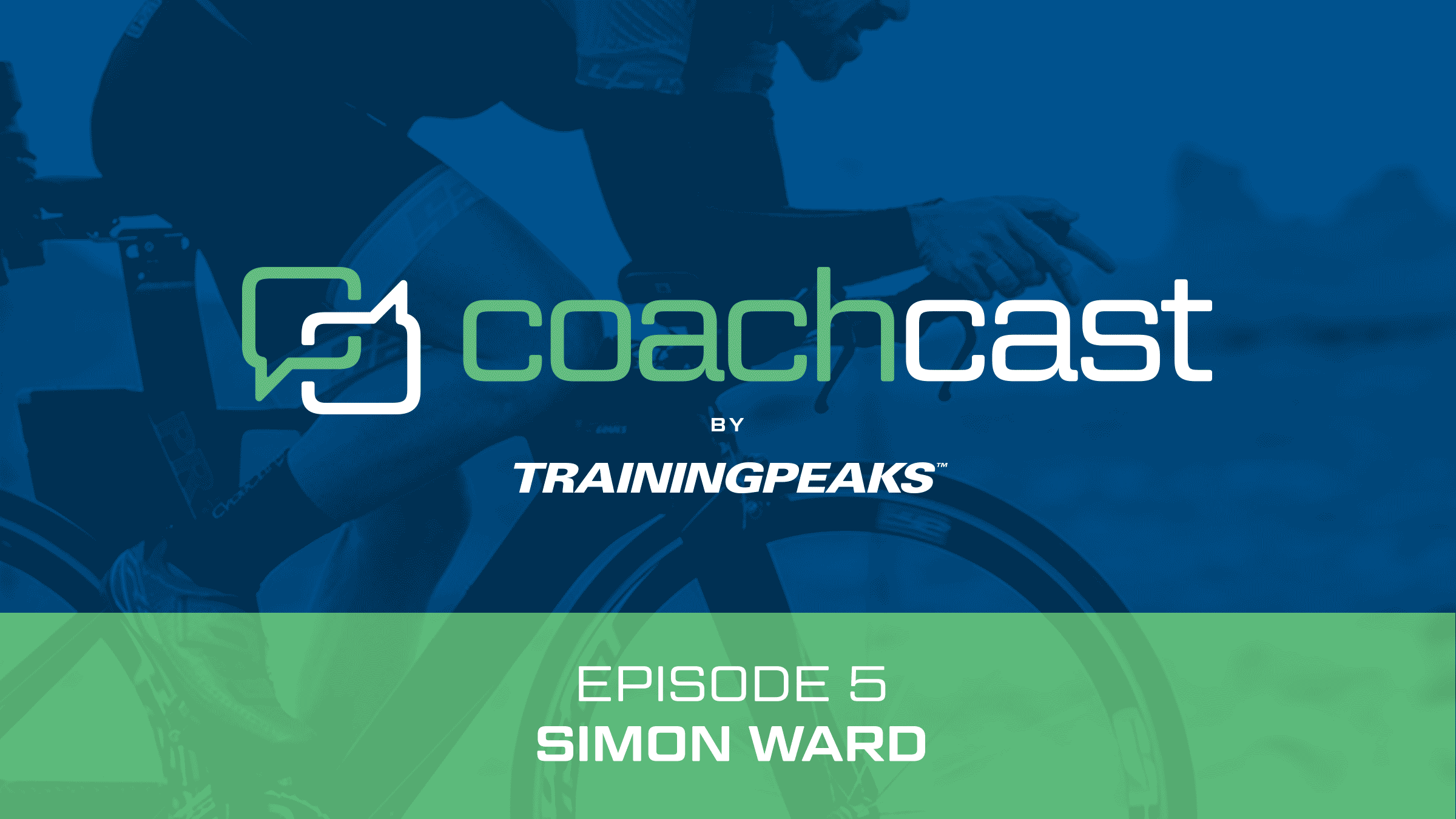 CoachCast: Kona Preparation with Simon Ward