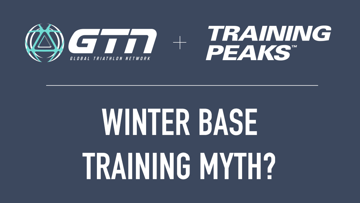 GTN Presents: Is Winter Base Training a Myth?