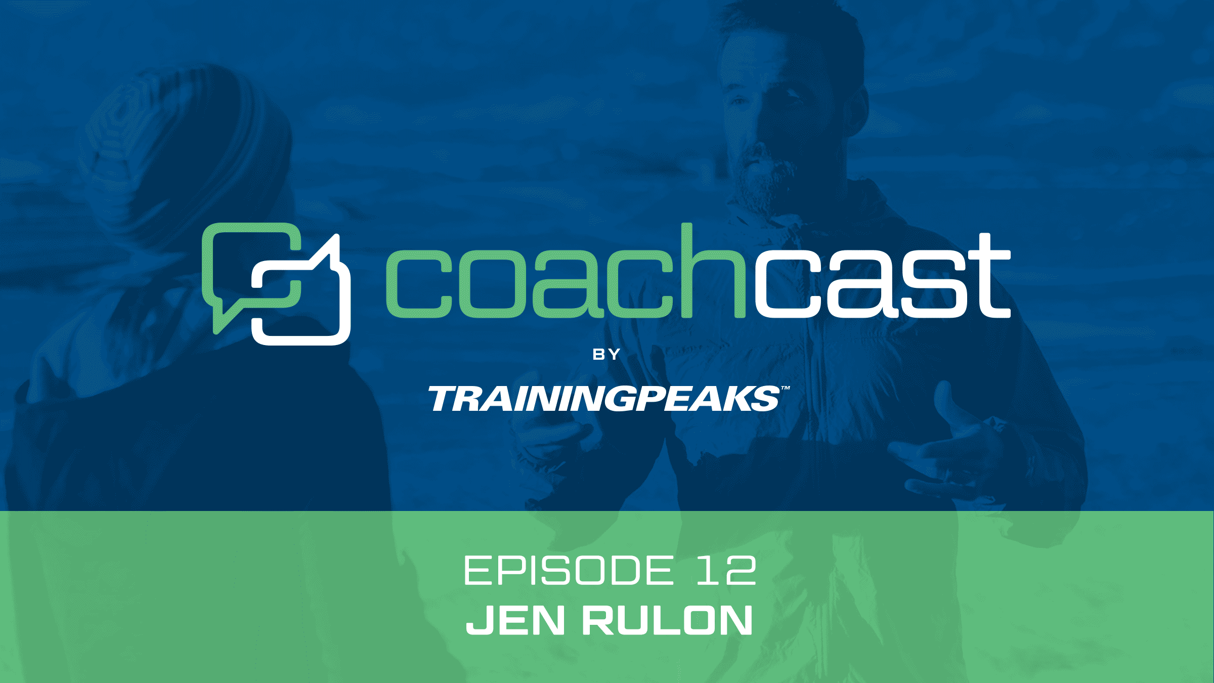 CoachCast: Brand Building with Jen Rulon